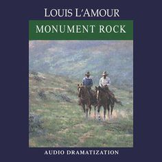 Monument Rock audiobook by Louis L'Amour - Rakuten Kobo Monument Rocks, Itunes, Audio Books, The Dreamers, Mystery, Ebooks, Reading, Movie Posters, Mysterious