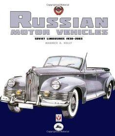 Russian Motor Vehicles Soviet Limousines 1930 2003