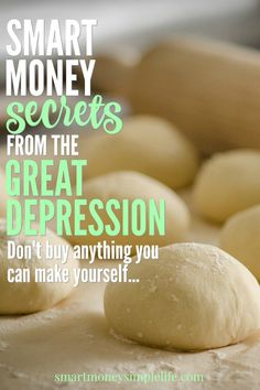 Smart money secrets from the great depression. Skills and knowledge that will help you save money and be more self-reliant today. | smartmoneysimplelife.com