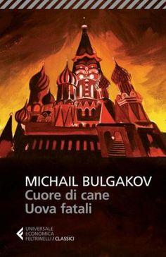 #Cuore di cane uova fatali ad Euro 5.99 in #Michail bulgakov serena prina #Book letteratura