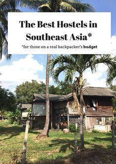 Everywhere We've Stayed in Southeast Asia (A Hostel Guide for Backpackers on a Budget Southeast Asia Travel Tips Thailand Travel, Asia Travel, Solo Travel, Travel Plane, Vietnam Travel, European Travel, Travel Advice, Travel Guides, Travel Tips
