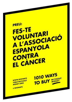 1010 Ways To Buy Without Money. Buyers. Barcelona, April 23rd, 2015 www.1010waystobuywithoutmoney.org