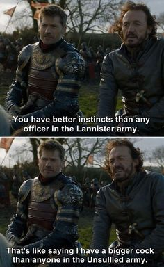 """""""You have better instincs tan any officer in the Lannister army"""" - Jaime & Bronn #GameOfThrones"""