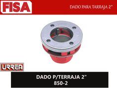 "DADO P/TERRAJA 2"" 850-2. Dado para tarraja 2""- FERRETERIA INDUSTRIAL -FISA S.A.S Carrera 25 # 17 - 64 Teléfono: 201 05 55 www.fisa.com.co/ Twitter:@FISA_Colombia Facebook: Ferreteria Industrial FISA Colombia"