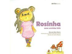 Rosinha uma ursinha feliz Manuela Mota Ribeiro