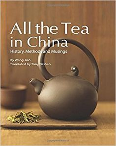 Amazon.fr - All the Tea in China: History, Methods and Musings - Wang Jian - Livres
