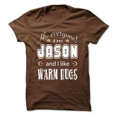 JASON - WARM HUGSIf you dont like this Tshirt, please use the Search Bar on the top right corner to find the best one for you. Simply type the keyword and hit Enter!Jason, hug