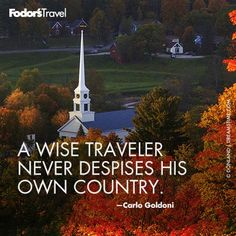 Travel Quote of the Week: On Origins | Fodor's, This is an important lesson I learned while traveling.