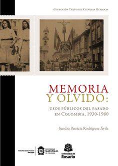 En esta obra se analizan las políticas de la memoria, los olvidos y los revisionismos promovidos en las conmemoraciones, la enseñanza de la historia patria y la conservación patrimonial, para consolidar los marcos lejanos de la memoria histórica e instalar los lugares de memoria y tradiciones patrióticas de la memoria nacional. Inicialmente se aborda la configuración de la Academia Colombiana de Historia –ACH– como organismo emisor de la memoria oficial entre 1930 y 1960, en la articulación…