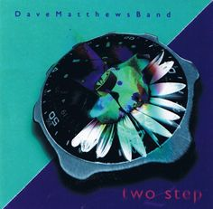 dave matthews band . two step