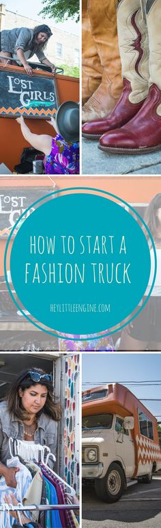 How to Start a Fashion Truck - interview with Lost Girls Vintage #fashiontruck…