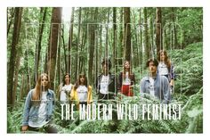 Wildfang: The Modern Wild Feminist - This is Range Reproductive Rights, Suffragette, Environmental Issues, Tomboy Fashion, Girl Power, How To Introduce Yourself, Health And Beauty, National Parks, Range