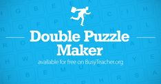 Create your own double puzzles with our FREE double puzzle generator. Instantly create printable word puzzles for your classroom - click here to start!