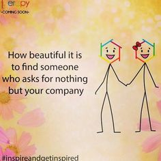 How beautiful is it to find someone who asks for nothing but your company..  @Wizdomly #m_eye_nd