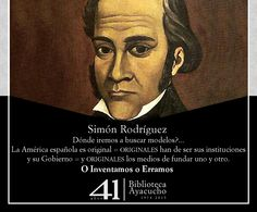 """""""O inventamos o erramos"""", Simón Rodríguez, parte de nuestra #ColecciónClásica"""