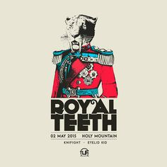 """Check out my @Behance project: """"Royal Teeth - Gig Poster - Austin TX"""" https://www.behance.net/gallery/35712315/Royal-Teeth-Gig-Poster-Austin-TX"""