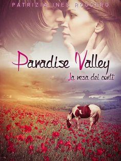 Segnalazione - PARADISE VALLEY - LA RESA DEI CONTI di Patrizia Ines Roggero http://lindabertasi.blogspot.it/2014/05/paradise-valley-la-resa-dei-conti-di.html