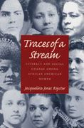 Traces of a Stream: Literacy and Social Change Among African American Women by Jacqueline Jones Royster. Winner of the 2000 Mina P. Shaughnessy Prize