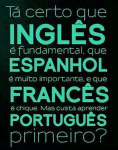 Ah o português...