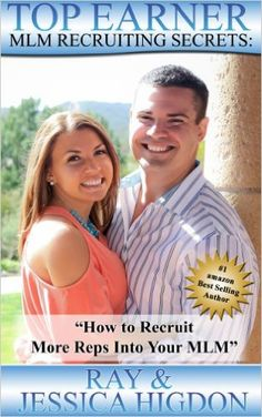 Amazon.com: Top Earner Recruiting Secrets - How to Recruit More Reps Into Your MLM: Network Marketing Recruiting Mastery (Top Earner Series Book 1) eBook: Jessica Higdon, Ray Higdon: Kindle Store