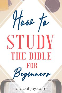 We have a beginner Bible study plan for those learning how to study the Bible. Discover how to understand the Bible for beginners and how to study the Bible on your own, even as a beginner.