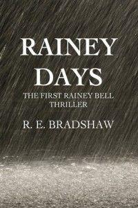 Rainey Days - RE Bradshaw