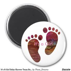 It's A Girl Baby Shower Team Buttons 2 Inch Round Magnet