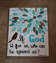 Hand Made Canvas with Bible Verse // If God is for us who can be against us Romans 8:31