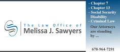 http://mjsawyerslaw.com Law firm website of the Law Offices of Melissa J. Sawyers. Atlanta area bankruptcy law firm that also handles social security disability.
