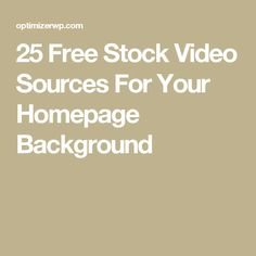 25 Free Stock Video Sources For Your Homepage Background