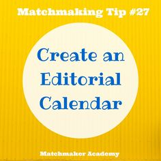 Match making tips