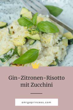 Gin Zitronen Risotto mit Zucchini, sommerliches Gericht, Risotto kochen leicht gemacht, Risotto mit Zitronensaft und Parmesan, dieses cremige Risotto ist einfach und schnell zubereitet, italienisches Hauptgericht, vegetarische Hauptspeise, Foodblog, www.amigaprincess.com #risotto #italienischeküche #zitronenrisotto