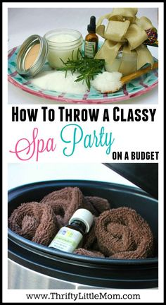 How to Throw a Classy Spa Party on a Budget