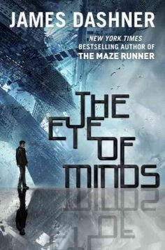 The Eye of Minds by James Dashner - Michael is a skilled internet gamer in a world of advanced technology. When a cyber-terrorist begins to threaten players, Michael is called upon to seek him and his secret's out.