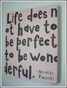 Quotes About Perfectionism | quotes me quotes perfection you quotes tag perfectionism doesnt ...