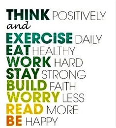 Think positively... I need to post these words somewhere BIG in my house to read daily....