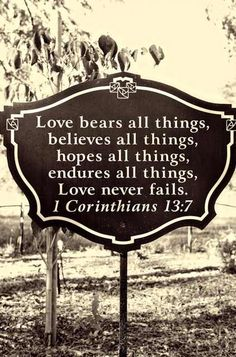 Love bears all things #quotes