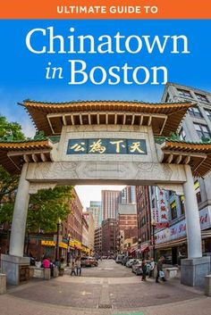 Ultimate Guide To Chinatown In Boston where we spend a lot of time. Some of the best Chinese food in the US is right here. Things To Do Nearby, Boston Things To Do, Boston Strong, In Boston, Day Trips From Boston, Moving To Boston, Boston Area, Tonga, Boston Vacation
