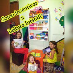 Nosso Blog Diário : Dicas para incentivar a Leitura Infantil.