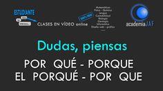 Diferencia entre POR QUÉ, PORQUE, EL PORQUÉ, POR QUE - Lengua Española -...