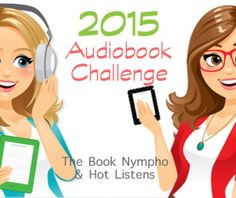 Recapping the 2015 Audiobook Challenge thus far, plus other random Friday Confessions