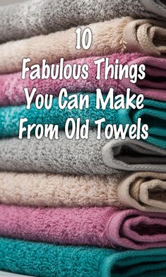 10 Fabulous Things You Can Make From Old Towels - Recycled towels - 10 Fabulous Things You Can Make From Old Towels - Easy Sewing Projects, Sewing Projects For Beginners, Sewing Hacks, Sewing Tutorials, Sewing Crafts, Sewing Patterns, Fabric Crafts, Sewing Tips, Christmas Sewing Projects