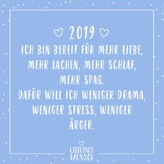 Visual Statements® 2019 I'm ready for more love, more laughter. more sh … - Birthday quotes Relationships Love, Relationship Problems, Best Quotes, Love Quotes, Quotes Quotes, Drama, Stress Less, Visual Statements, True Friends