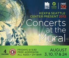 KEXP is hosting a series of Friday-night Concerts at the Mural, highlighting local independent music artists. August 3, 10, 17 & 24, 2012.
