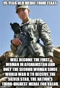 A 19 Year Old Girl from Texas is about to receive the Silver Star - she is only the SECOND woman since to receive one. Liberals are completely ignoring this and keep saying women are being oppressed. The Silver Star, Silver Stars, Airborne Army, Firefighter Apparel, Combat Medic, Military Women, Military Female, Military Life