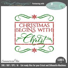 - Christmas Begins With Christ. Sold By Lyrical Letters DesignSmall business commercial useAvailable in SVG, DXF, EPS and Ai formats.Works in Cricut Design space andSilhouette Studio Basic,Silhouette Designer Edition andSilhouette Business Edition Lettering Design, Hand Lettering, Facebook Business, Brother Scan And Cut, Business Pages, Silhouette Machine, Silhouette Designer Edition, Cricut Creations, Line Design