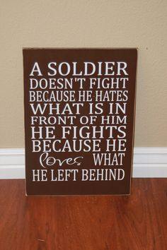 A Soldier doesn't fight sign with vinyl lettering by invinyl, via Etsy.