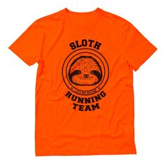 Sloth Running Team Let's Nap Instead T-Shirt Halloween Run, Sloth Running Team, Perfect Gift For Dad, Team T Shirts, Running Shirts, Pregnancy Shirts, Brother, Graduation, Birthdays