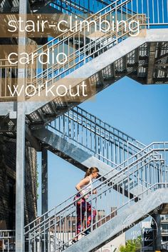the ultimate stair-climbing cardio workout for serious fitness gains {and a lifted booty}. Climbing Stairs Workout, Stair Climbing, Short Workouts, At Home Workouts, Cardio Workouts, Outdoor Workouts, Hill Workout, Muscle Milk, Outdoor Stairs