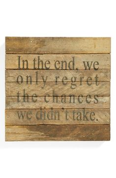 'Regret Chances' Wall Art.  Made from reclaimed pallet wood.